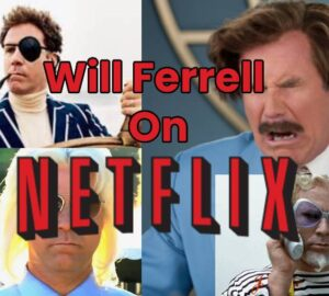 Ferrell Movies On Netflix